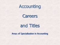 Finance Accounting Careers and Titles:  Areas of Specialization