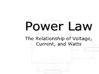 Science, Technology, Engineering & Mathematics Power Law: The Relationship of Voltage, Current, and Watts