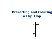 Manufacturing Presetting and Clearing a Flip-Flop
