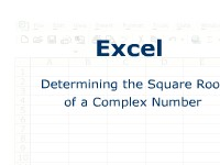 Science, Technology, Engineering & Mathematics Excel: Determining the Square Root of a Complex Number