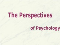 Psychology The Perspectives of Psychology