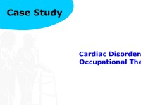 Health Science Case Study: Cardiac Disorders and Occupational Therapy