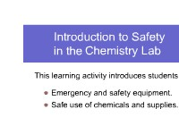 Chemistry Introduction to Safety in the Chemistry Lab