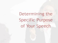 Linguistics Determining the Specific Purpose of Your Speech