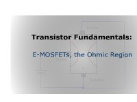 Science, Technology, Engineering & Mathematics Transistor Fundamentals: E-MOSFETs, the Ohmic Region