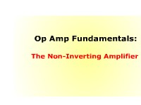 Science, Technology, Engineering & Mathematics Op Amp Fundamentals: The Non-Inverting Amplifier