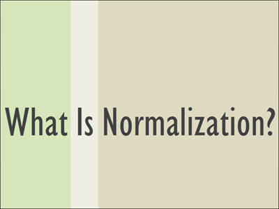 IT Database What Is Normalization?