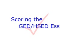 Education & Training Scoring the GED/HSED Essay
