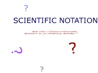 Mathematics Scientific Notation - Converting Scientific Notation to Ordinary Numbers
